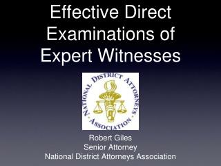 Effective Direct Examinations of  Expert Witnesses