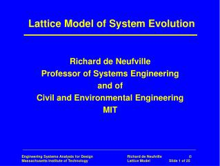 Lattice Model of System Evolution