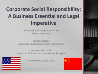 Corporate Social Responsibility: A Business Essential and Legal Imperative