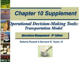 Operational Decision-Making Tools:  Transportation Model