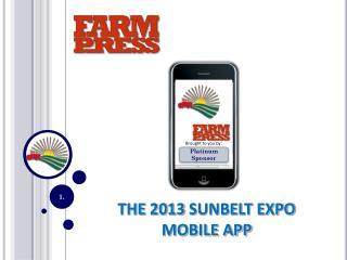 THE  2013  SUNBELT EXPO MOBILE APP