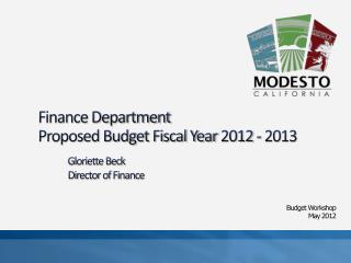 Finance Department Proposed Budget Fiscal Year 2012 - 2013