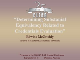 """Determining Substanial Equivalency Related to Credentials Evaluation"""