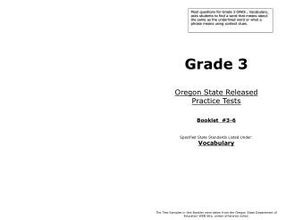 Grade 3 Oregon State Released  Practice Tests Booklet  #3-6 Specified State Standards Listed Under: Vocabulary