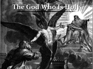 The God Who Is Holy