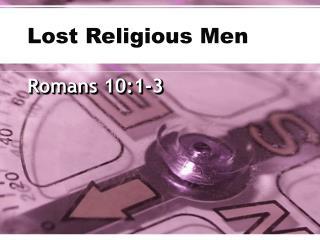 Lost Religious Men