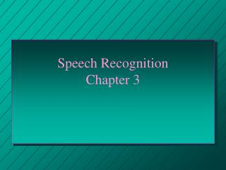 Speech Recognition Chapter 3