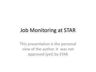 Job Monitoring at STAR
