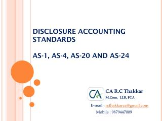 DISCLOSURE ACCOUNTING STANDARDS AS-1, AS-4, AS-20 AND AS-24