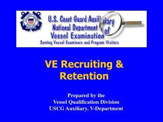 VE Recruiting & Retention