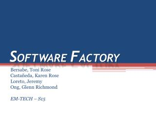 S OFTWARE  F ACTORY