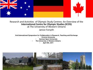 Research and Activities  of Olympic Study  Centres : An Overview of the  International Centre for Olympic Studies (ICOS
