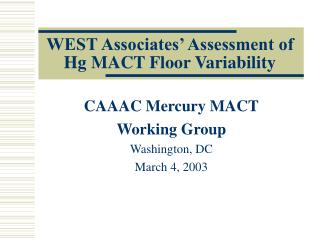 WEST Associates  Assessment of Hg MACT Floor Variability