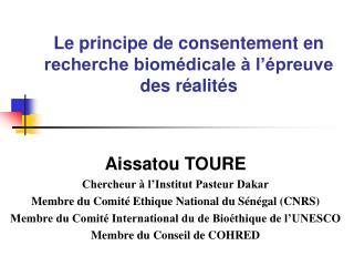 Le principe de consentement en recherche biomédicale à l'épreuve des réalités