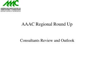 AAAC Regional Round Up