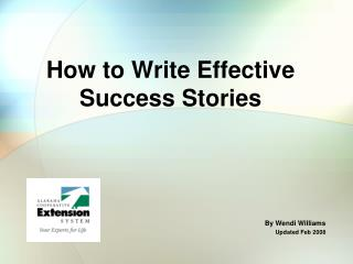 How to Write Effective Success Stories