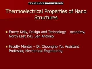 Thermoelectrical Properties of Nano Structures