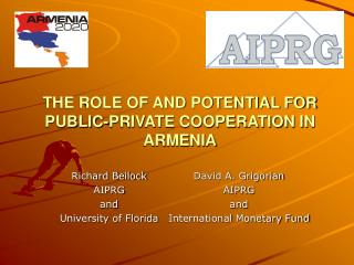 THE ROLE OF AND POTENTIAL FOR PUBLIC-PRIVATE COOPERATION IN ARMENIA