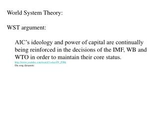 World System Theory: WST argument: