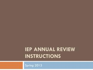 IEP Annual Review Instructions