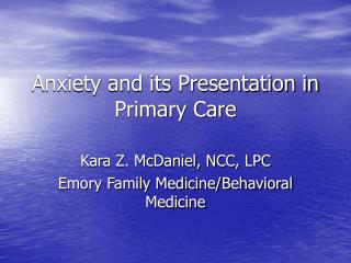 Anxiety and its Presentation in Primary Care