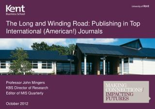 The Long and Winding Road: Publishing in Top International (American!) Journals