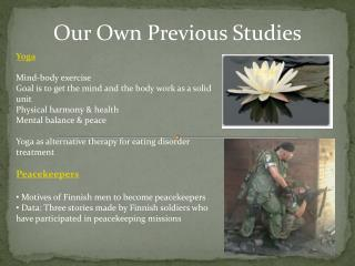 Yoga Mind-body exercise Goal is to get the mind and the body work as a solid unit Physical harmony & health  Mental bal