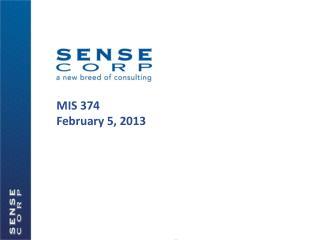 MIS 374 February  5, 2013