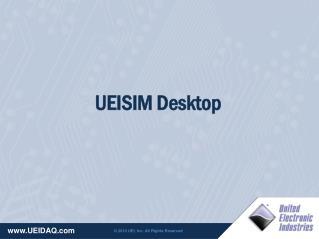 UEISIM Desktop