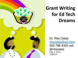 Grant Writing  for  Ed Tech  Dreams