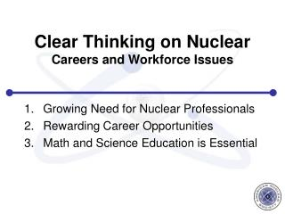 Clear Thinking on Nuclear Careers and Workforce Issues