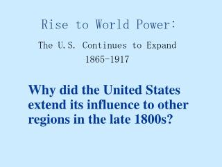 Rise to World Power: