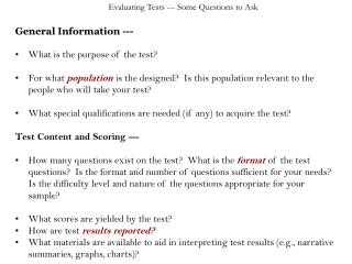 General Information --- What is the purpose of the test?