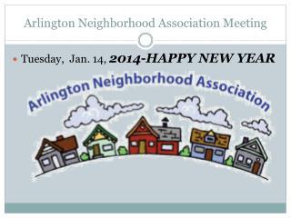 Arlington Neighborhood Association Meeting