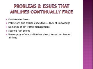 Problems & Issues  that airlines  continually face