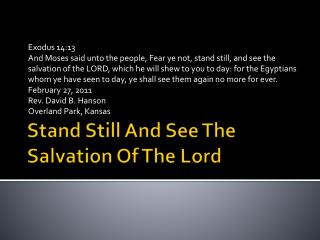 Stand Still And See The Salvation Of The Lord