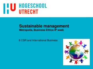 Sustainable management Metropolia, Business Ethics IP week