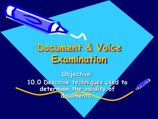 Document & Voice Examination