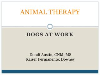 ANIMAL THERAPY
