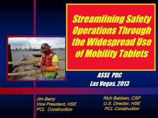 Streamlining Safety  Operations Through the Widespread Use of Mobility Tablets