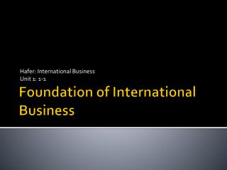 Foundation of International Business