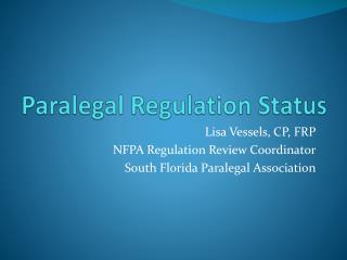 Paralegal Regulation Status