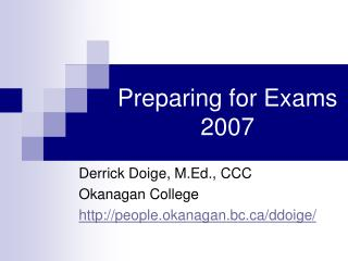 Preparing for Exams 2007
