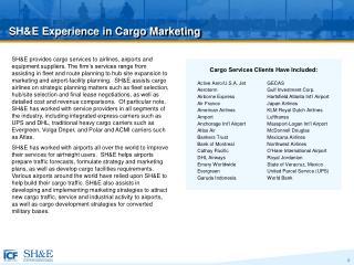 SH&E Experience in Cargo Marketing
