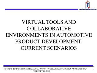 VIRTUAL TOOLS AND COLLABORATIVE ENVIRONMENTS IN AUTOMOTIVE PRODUCT DEVELOPMENT: CURRENT SCENARIOS