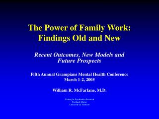 The Power of Family Work:  Findings Old and New