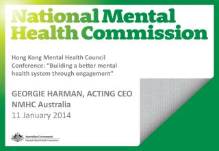 "Hong Kong Mental Health Council Conference: ""Building a better mental health system through engagement"" GEORGIE  HARMAN"