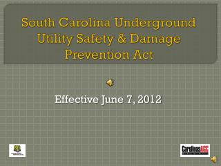 South Carolina Underground Utility Safety & Damage Prevention Act