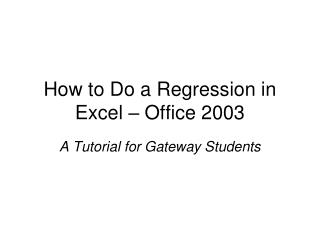 How to Do a Regression in Excel – Office 2003