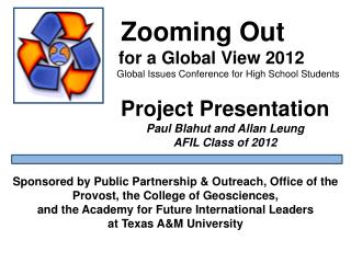 Zooming Out    for a Global View 2012    Global Issues Conference for High School Students